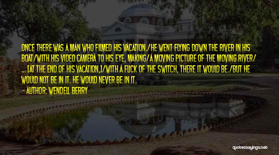 Best Third Eye Quotes By Wendell Berry