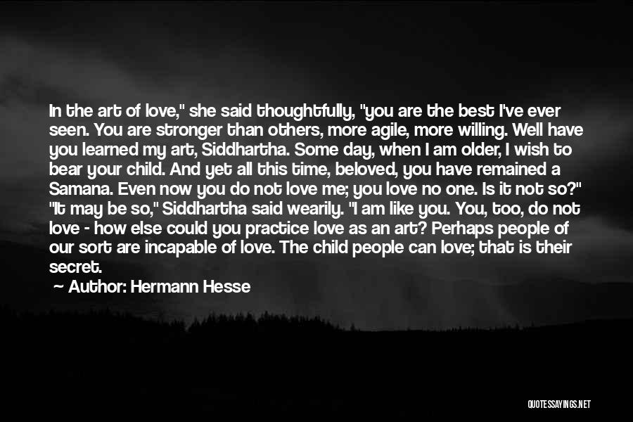 Best Time Ever Quotes By Hermann Hesse