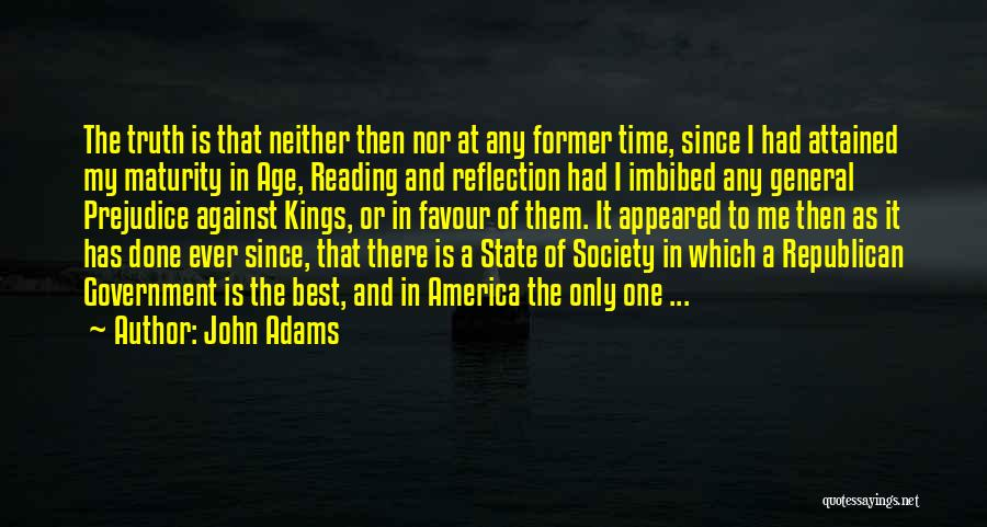 Best Time Ever Quotes By John Adams