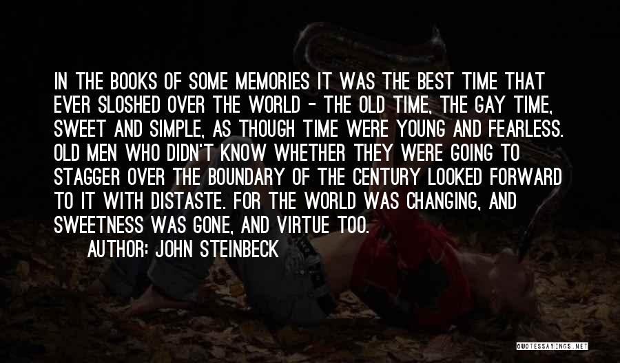 Best Time Ever Quotes By John Steinbeck