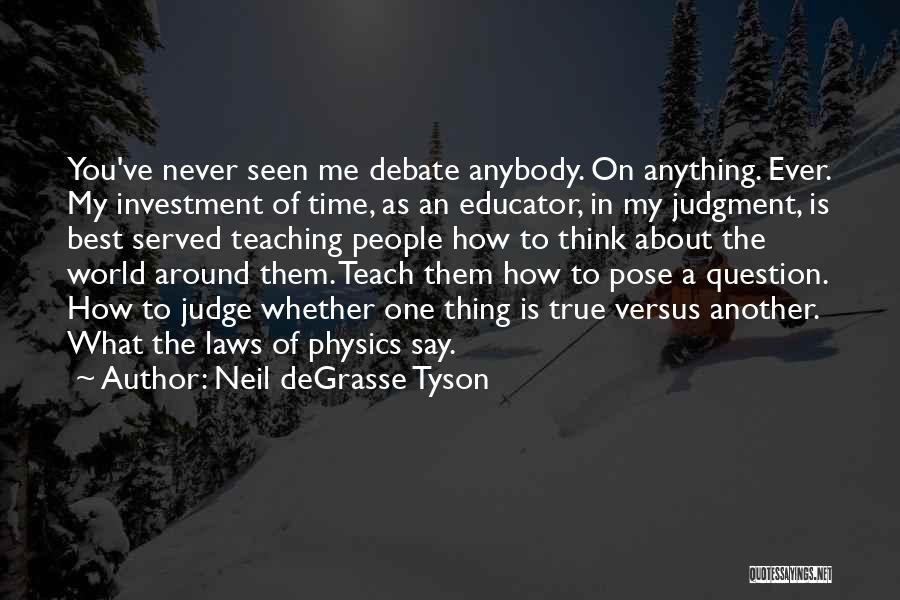 Best Time Ever Quotes By Neil DeGrasse Tyson