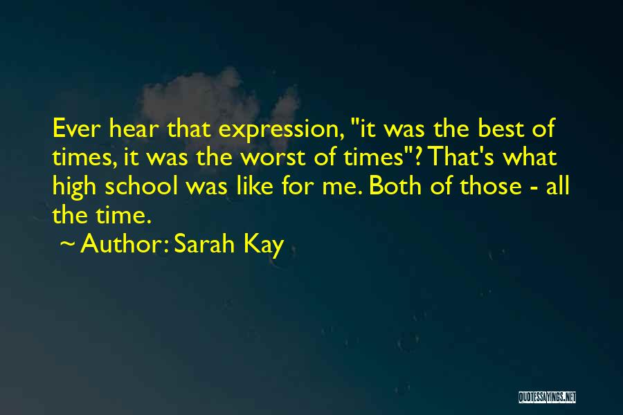 Best Time Ever Quotes By Sarah Kay