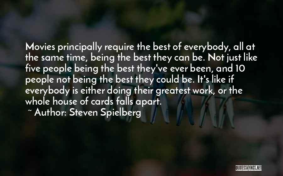 Best Time Ever Quotes By Steven Spielberg