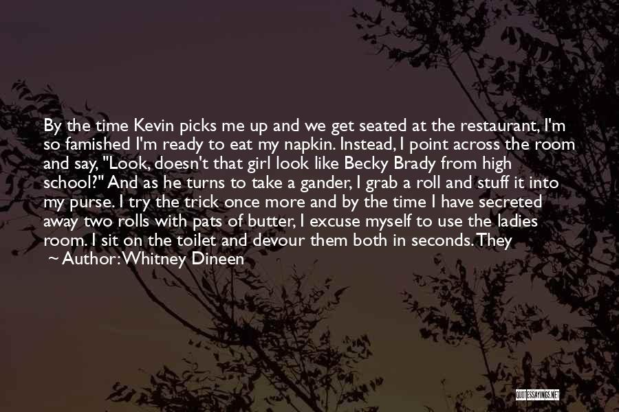 Best Time Ever Quotes By Whitney Dineen