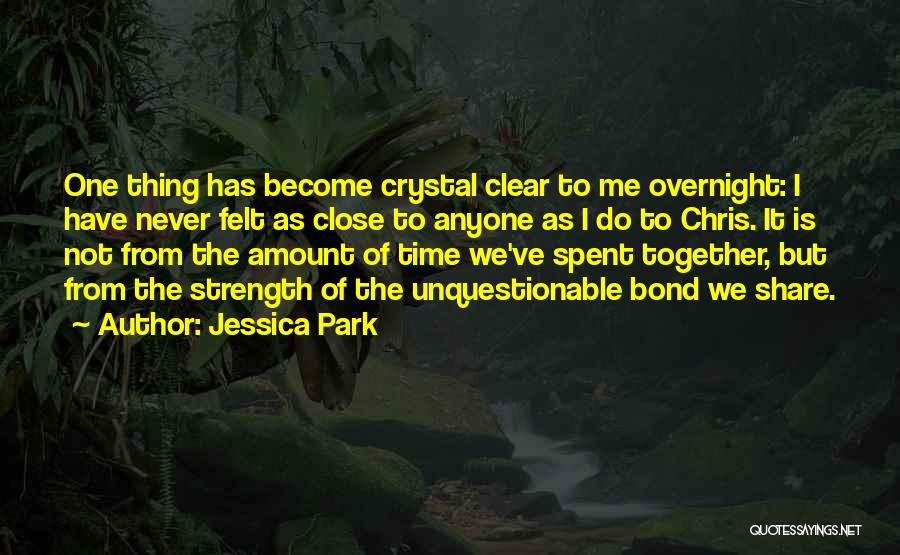Best Time Spent Together Quotes By Jessica Park