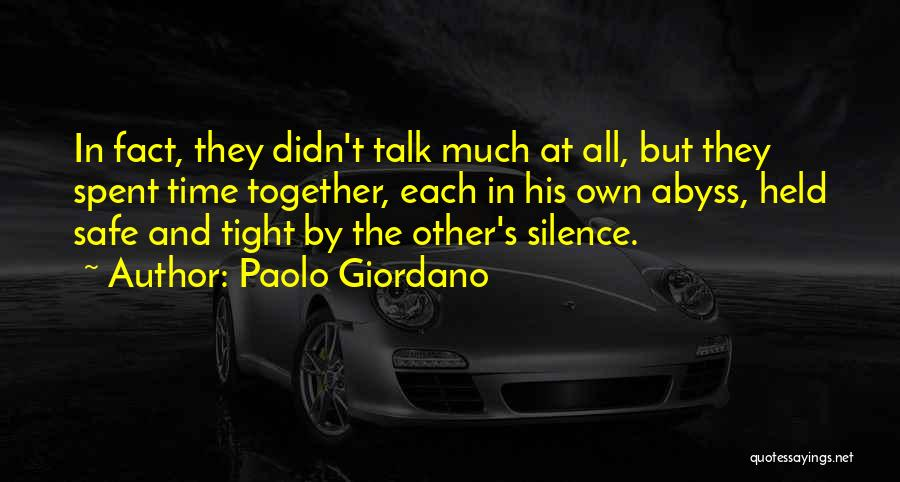 Best Time Spent Together Quotes By Paolo Giordano