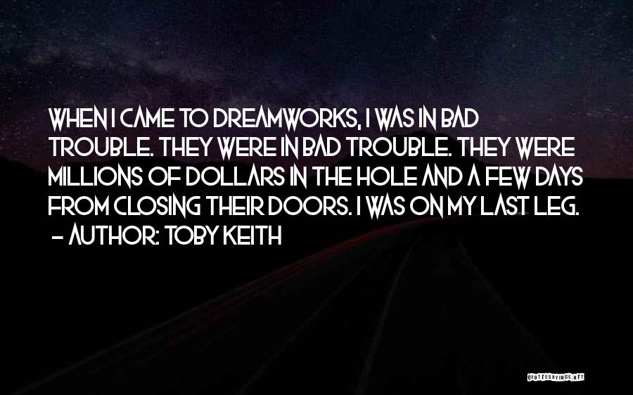 Best Toby Keith Quotes By Toby Keith