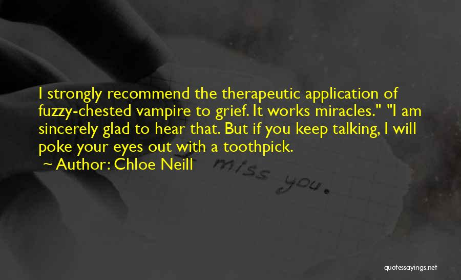Best Toothpick Quotes By Chloe Neill