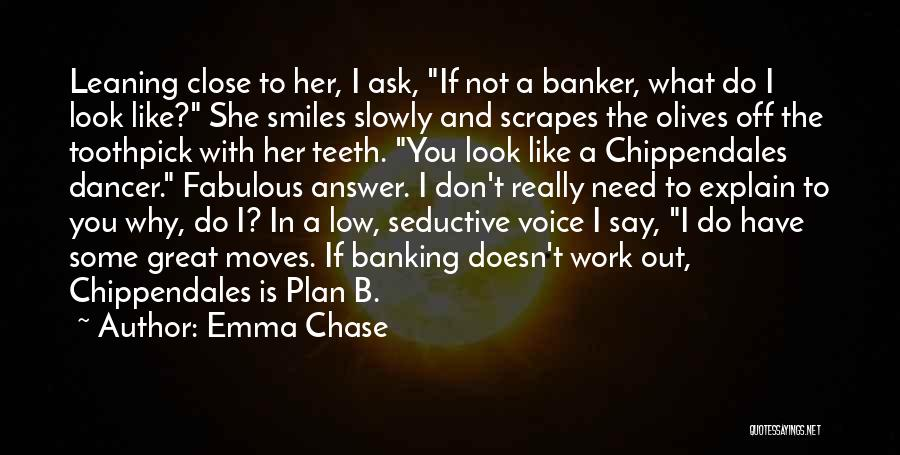 Best Toothpick Quotes By Emma Chase