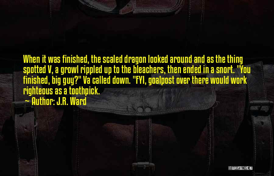 Best Toothpick Quotes By J.R. Ward