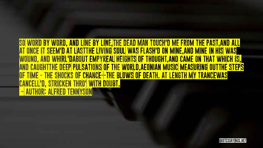Best Trance Music Quotes By Alfred Tennyson