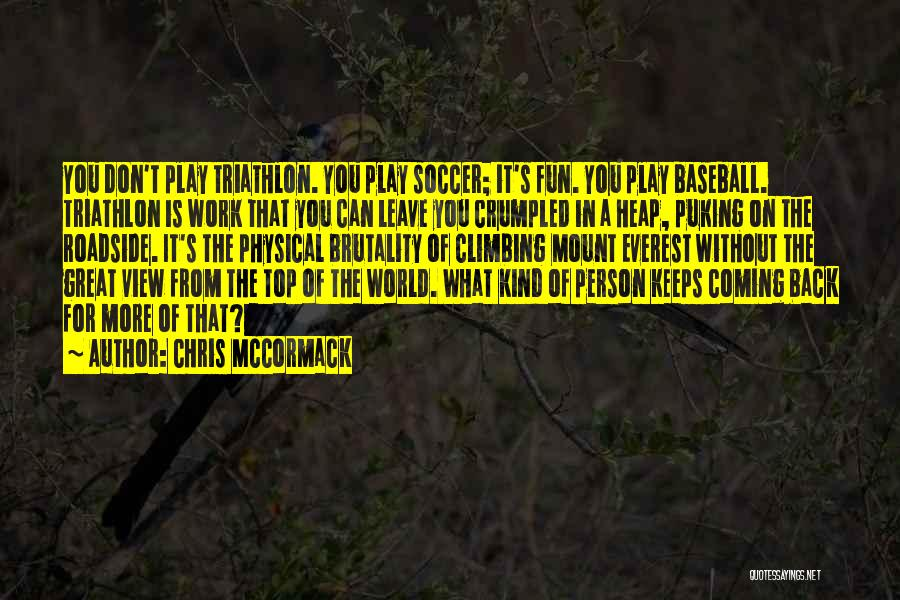 Best Triathlon Quotes By Chris McCormack
