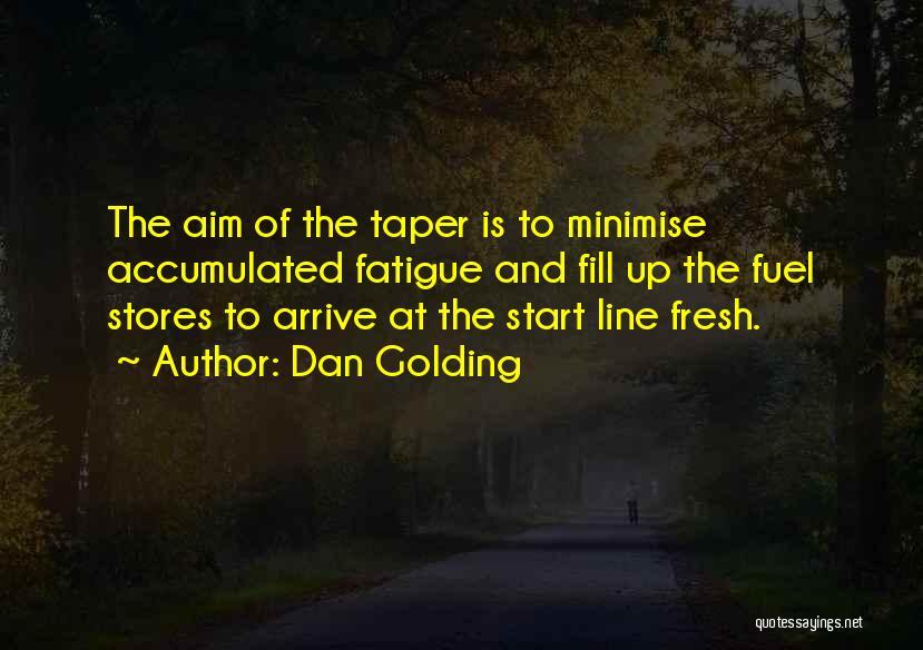 Best Triathlon Quotes By Dan Golding