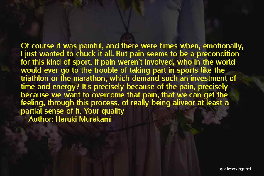 Best Triathlon Quotes By Haruki Murakami