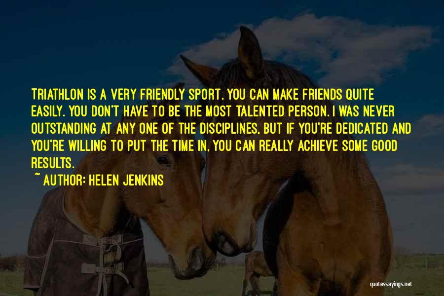 Best Triathlon Quotes By Helen Jenkins