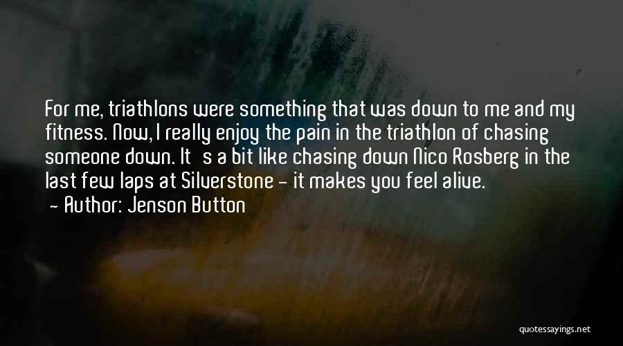 Best Triathlon Quotes By Jenson Button