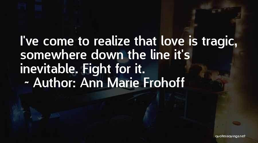 Best Tumblr For Life Quotes By Ann Marie Frohoff