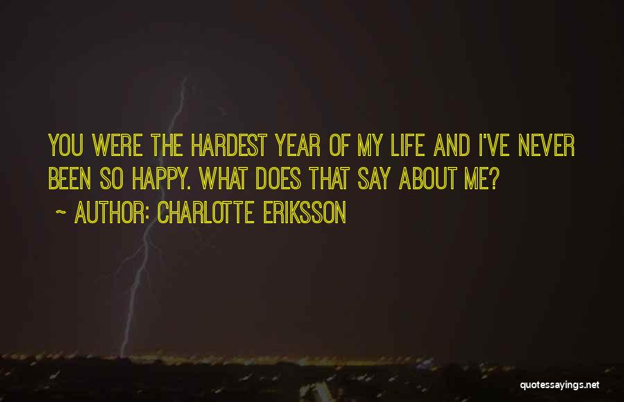 Best Tumblr For Life Quotes By Charlotte Eriksson