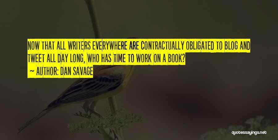 Best Tweet Quotes By Dan Savage