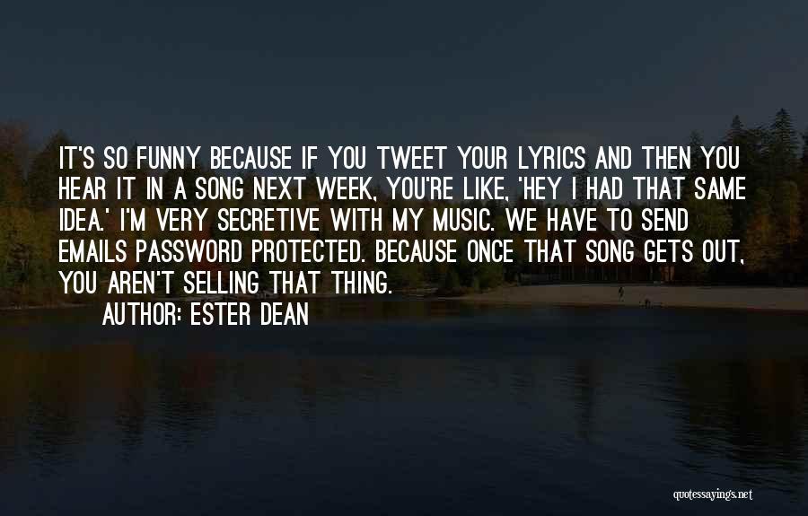 Best Tweet Quotes By Ester Dean