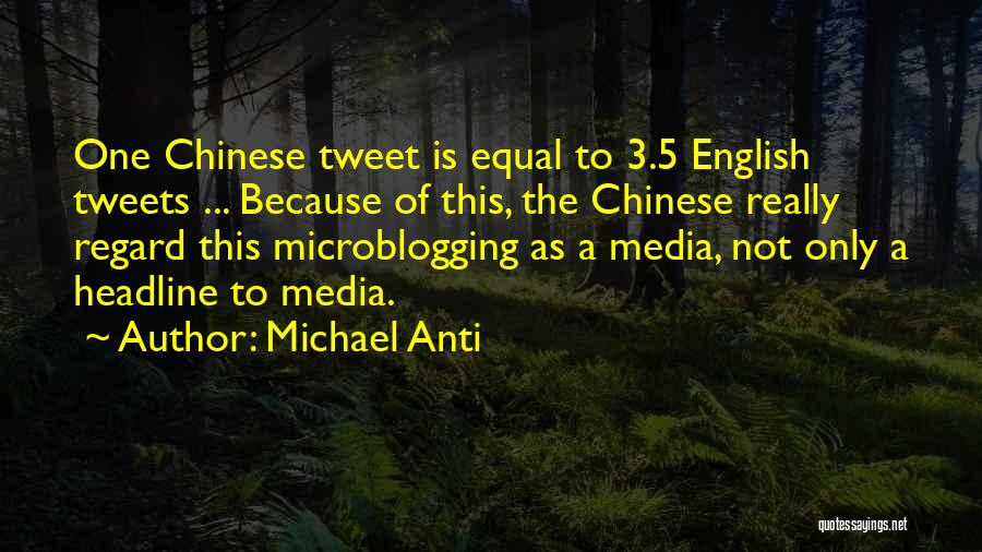 Best Tweet Quotes By Michael Anti