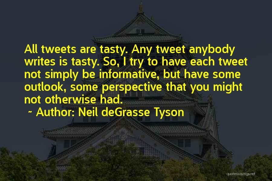 Best Tweet Quotes By Neil DeGrasse Tyson