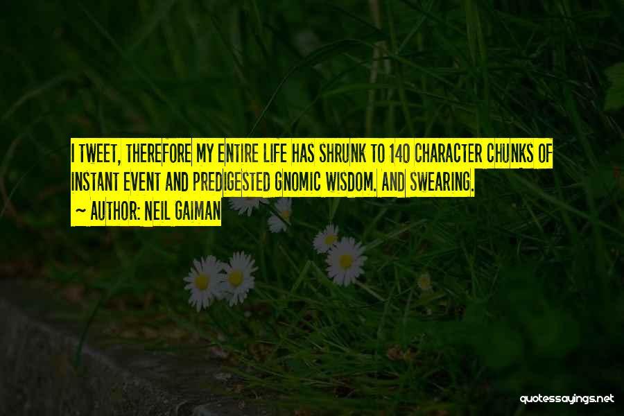 Best Tweet Quotes By Neil Gaiman