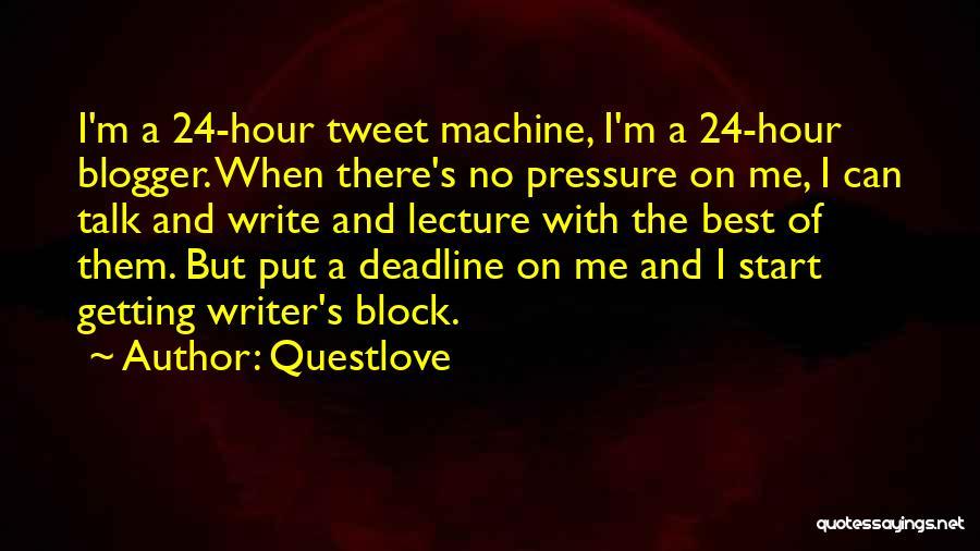 Best Tweet Quotes By Questlove