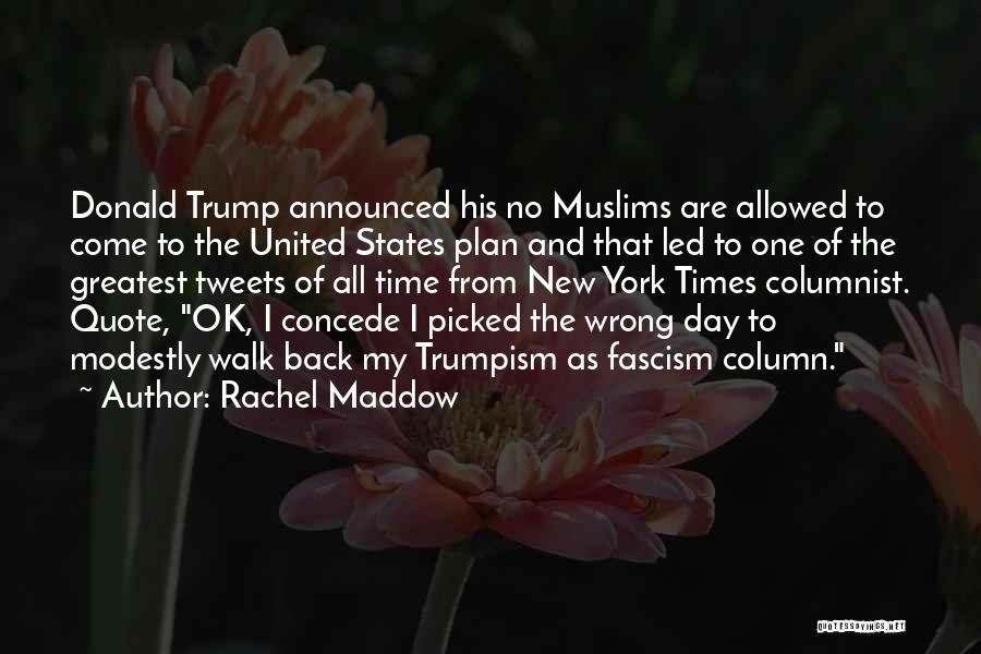 Best Tweet Quotes By Rachel Maddow
