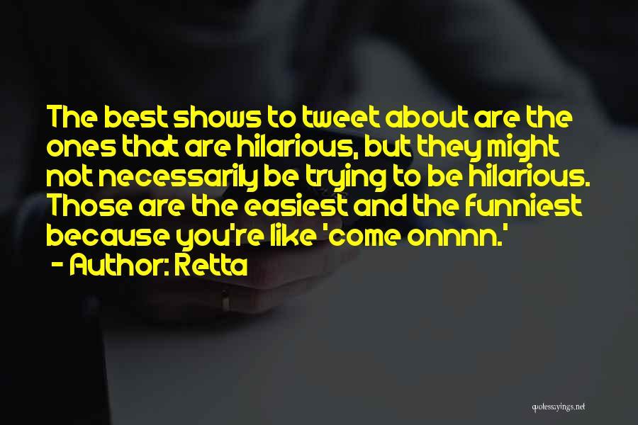 Best Tweet Quotes By Retta