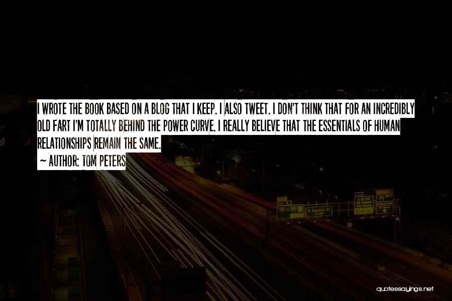 Best Tweet Quotes By Tom Peters