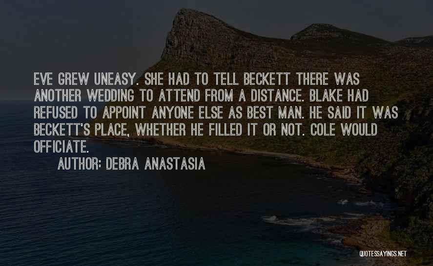 Best Uneasy Quotes By Debra Anastasia