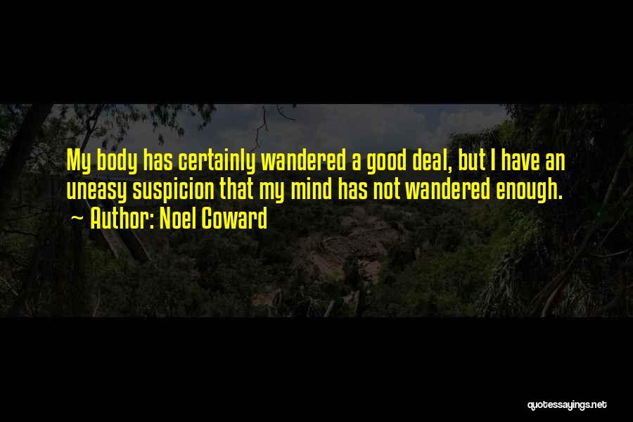 Best Uneasy Quotes By Noel Coward