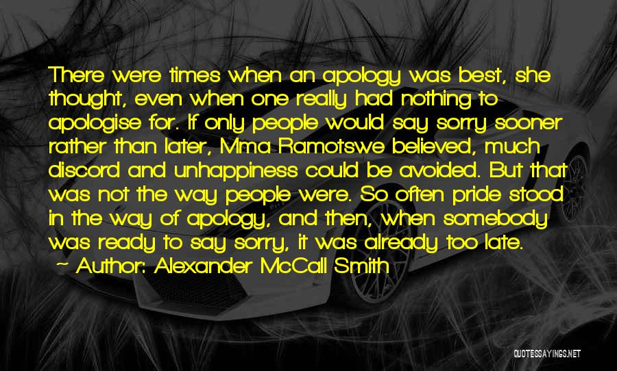 Best Unhappiness Quotes By Alexander McCall Smith