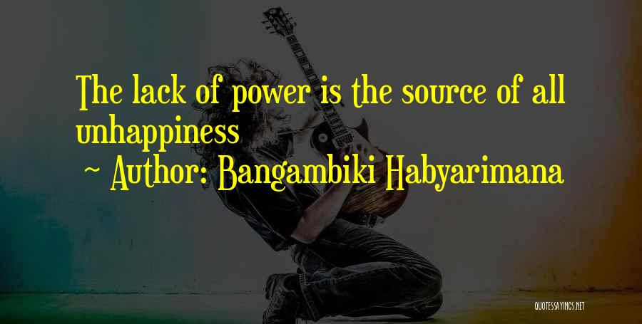 Best Unhappiness Quotes By Bangambiki Habyarimana