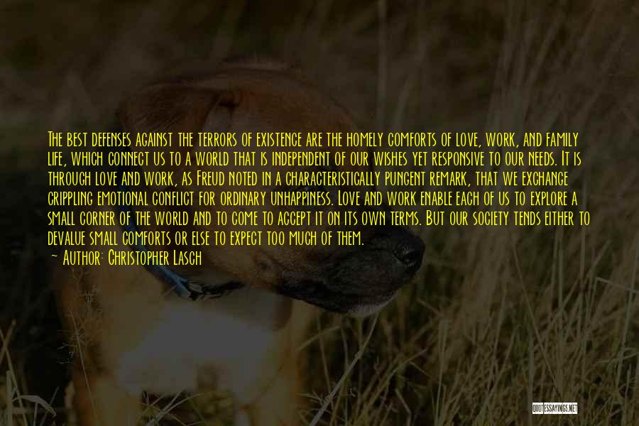 Best Unhappiness Quotes By Christopher Lasch