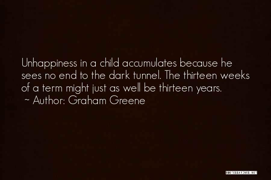 Best Unhappiness Quotes By Graham Greene
