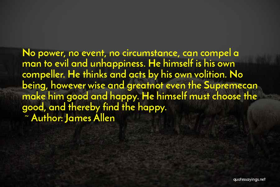 Best Unhappiness Quotes By James Allen