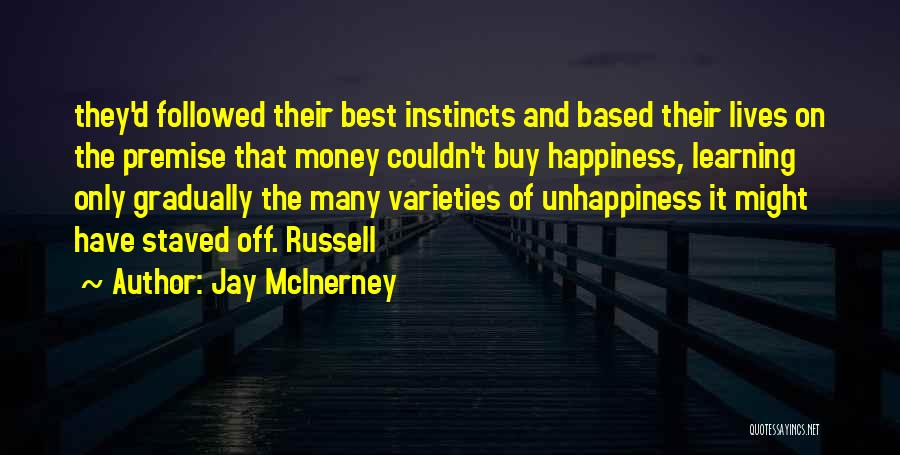Best Unhappiness Quotes By Jay McInerney