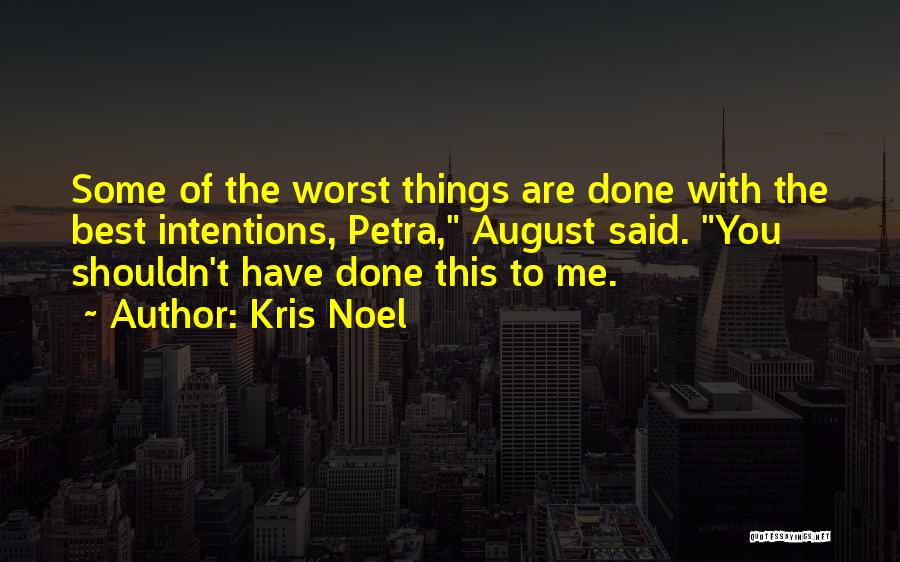 Best Unhappiness Quotes By Kris Noel