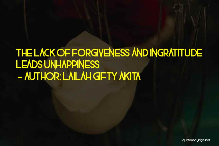 Best Unhappiness Quotes By Lailah Gifty Akita
