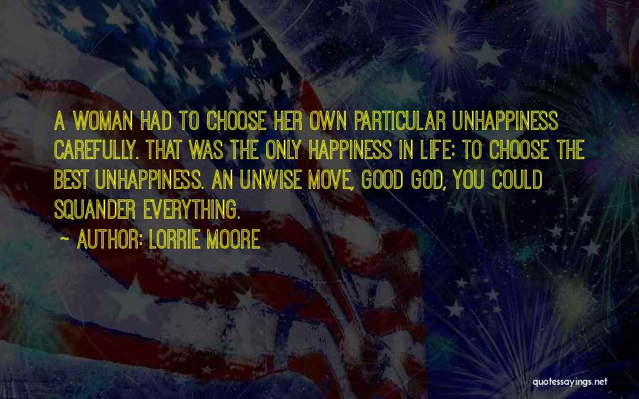 Best Unhappiness Quotes By Lorrie Moore