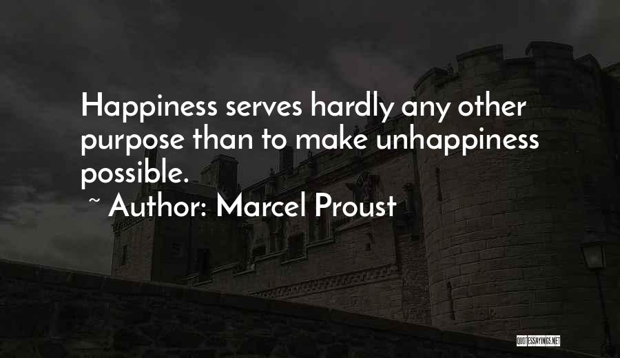 Best Unhappiness Quotes By Marcel Proust