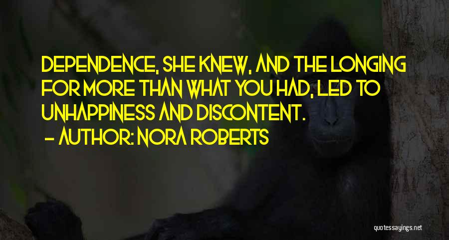 Best Unhappiness Quotes By Nora Roberts