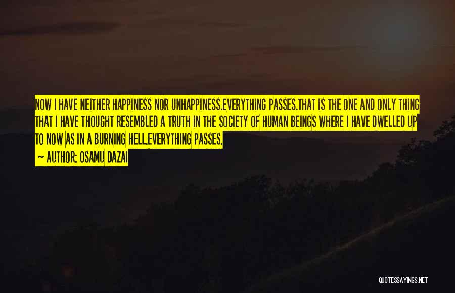 Best Unhappiness Quotes By Osamu Dazai