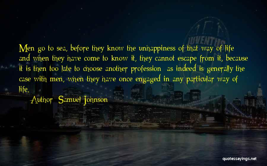 Best Unhappiness Quotes By Samuel Johnson