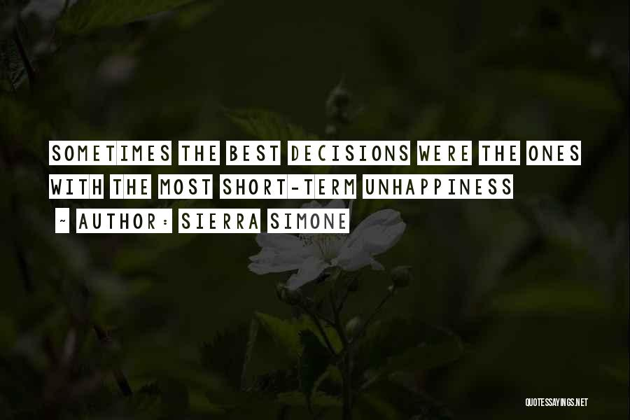 Best Unhappiness Quotes By Sierra Simone