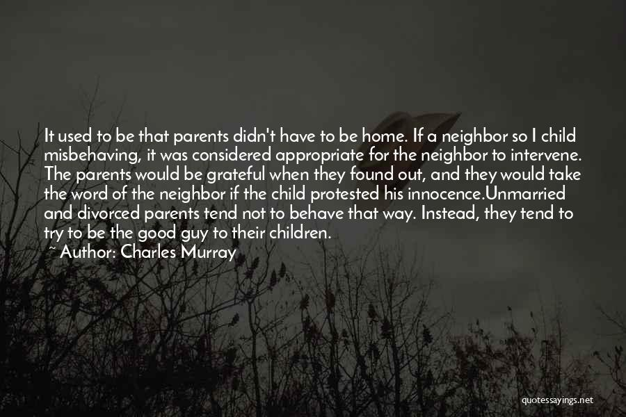 Best Unmarried Quotes By Charles Murray