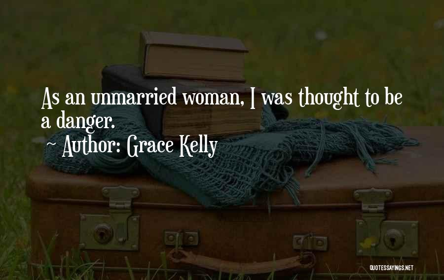 Best Unmarried Quotes By Grace Kelly