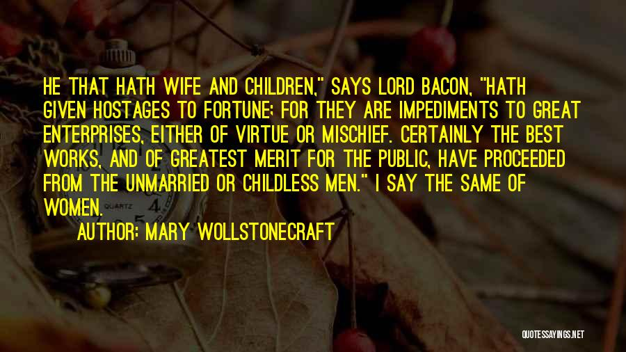 Best Unmarried Quotes By Mary Wollstonecraft